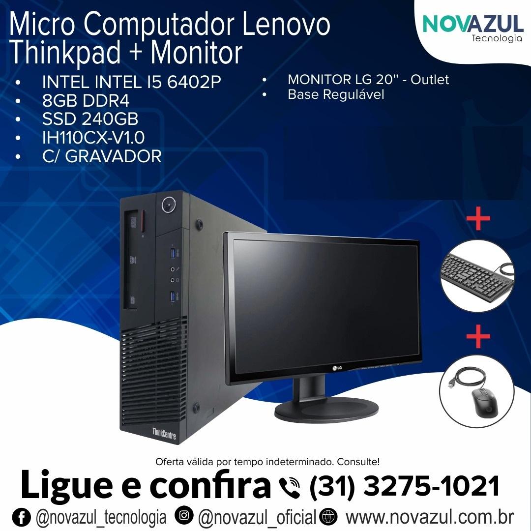 micro computador lenovo thinkpad s510 intel i5 6402p 8gb ddr4 ssd 240gb e monitor lg 20